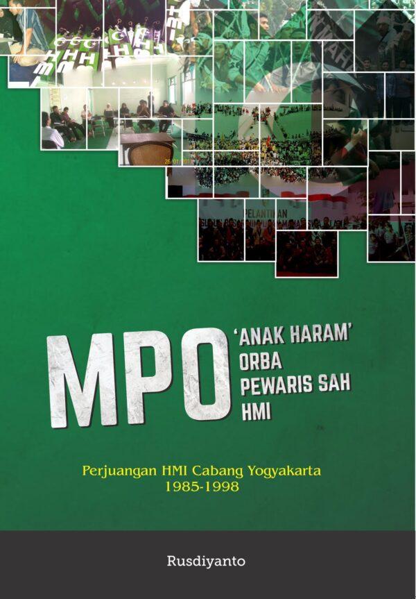 MPO: 'Anak Haram' Orba Pewaris Sah HMI (Buku)
